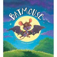Storytime: Batmouse, Smallman, Steve, Very Good Book