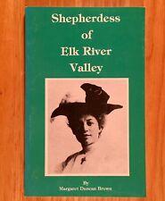 SHEPHERDESS OF ELK RIVER VALLEY by Margaret Duncan Brown