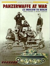 Panzerwaffe at War, MOSCOW TO BERLIN (2), By Robert Michulec-NUOVO/NEW!