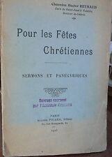 Reynaud, Pour les fêtes chrétiennes, sermons  1923,  World FREE Shipping*