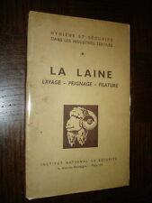 LA LAINE - Lavage - Peignage - Filature - Hygiène et Sécurité