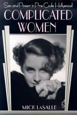 Complicated Women: Sex and Power in Pre-Code Hollywood