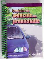 LIVRE DE 2005, CONDUIRE UN VÉHICULE DE PROMENADE ***** 2005'S FRENCH BOOK