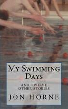 My Swimming Days: And Twelve Other Stories