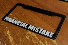 License Plate Frame Financial Mistake Humour Funny GTR JDM 240SX Lancer Civic