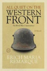 All Quiet on the Western Front - Paperback By Erich Maria Remarque - GOOD