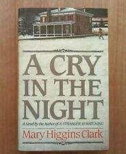 MARY HIGGINS CLARK 'A CRY IN THE NIGHT' TRUE 1st UK HARDBACK COLLINS 1983 N/FINE