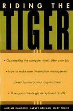 Riding the Tiger: How to Outsmart the Computer That Is After Your Job. How Not t