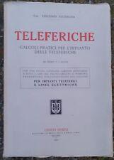 Teleferiche calcoli pratici  Ulrico Hoepli  1930