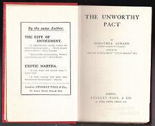 Dorothea Gerard - An Unworthy Pact - 1st Printing 1913, Stanley Paul - Scarce
