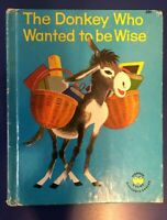 1961 Wonder Book The Donkey Who Wanted To Be Wise by Gilbert Delahaye