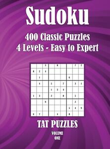 Sudoku 400 Classic Puzzles - 4 levels Easy to Expert  Volume 1