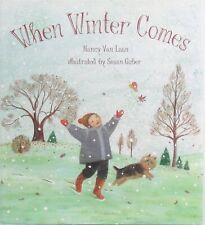 Australian Terrier Illus Dog Book When Winter Comes Nancy Van Laan Excellent