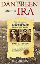 Dan Breen and the IRA by Ambrose, Joe