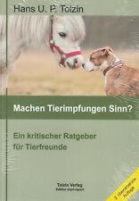 MACHEN TIERIMPFUNGEN SINN ? - Hans U.P. Tolzin BUCH - NEU