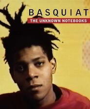 Basquiat : The Unknown Notebooks (2015, Hardcover)