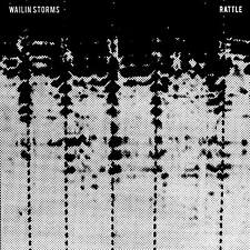 Wailin Storms - Rattle / red LP