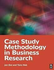 Case Study Methodology in Business Research, Hak, Tony, Dul, Jan, Good, Paperbac