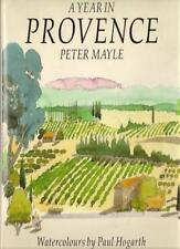 A Year in Provence,Peter Mayle, Paul Hogarth