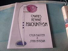 Charles Rennie Mackintosh (Lomond Scottish Guides) Colin Baxter, John McKean....