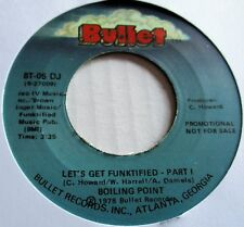 BOILING POINT  LET'S GET FUNKTIFIED 1978 US  DJ   PROMO BULLET RECORD LABEL