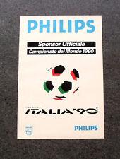 I292-Advertising Pubblicità- 1987 - PHILIPS , SPONSOR UFFICIALE ITALIA '90
