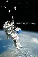 HOUSTON WE HAVE A PROBLEM - FUNNY BEER POSTER 24x36 DRINKING SPACE COLLEGE 10905