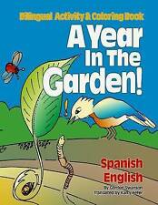 NEW A Year in the Garden! Spanish - English: Bilingual Activity & Coloring Book