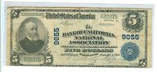 1902 FIVE DOLLARS BANK OF CALIFORNIA NATIONAL CURRENCY #9655 - CIR