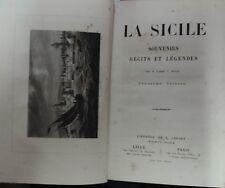 La Sicile - Souvenirs récits légendes Postel um 1870 Sizilien Italy Italien....