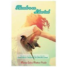 Alondra en Libertad : Una de Las Novelas de Amor MS Originales Conmovedoras e...