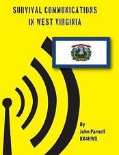 Survival Communications in West Virginia by John Parnell (2012, Paperback)