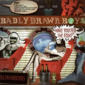 Ont Vyou Fed The Fish? - Badly Drawn Boy CD XL / Beggars