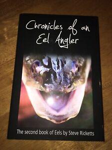 RICKETTS STEVE 1st Edition. CHRONICLES OF AN EEL ANGLER hardback. Mint