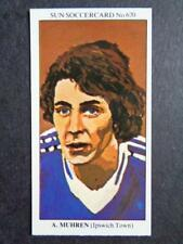 The Sun Soccercards 1978-79 - Arnold (Arnie) Muhren - Ipswich Town #670
