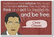 Initiative - Famous American Cesar Chavez - NEW Classroom Motivational POSTER