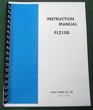 "Yaesu FL-2100 Instruction Manual: 11""X17"" Foldout Schematic & Card Stock Covers!"