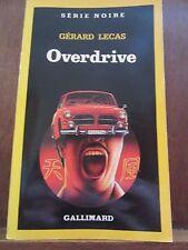 Gérard Lecas: Overdrive/ Gallimard Série Noire N°2144