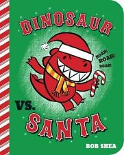 Dinosaur Vs. Santa (Dinosaur vs. Book), Bob Shea, Very Good Book