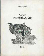 RARISSIME EO 1968 LÉO FERRÉ TIRAGE ARTISANAL AUTO-ÉDITÉ : MON PROGRAMME