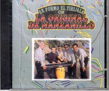 "LA ORIGINAL DE MANZANILLO - "" SE FORMO EL TIRIJALA"" - CD"