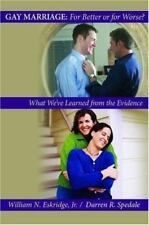 Gay Marriage: for Better or for Worse? : What We've Learned from the Evidence...