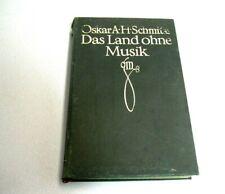 Oskar A.H.Schmitz: Das Land ohne Musik / Ex Libris Moritz Freiherr von Bissing