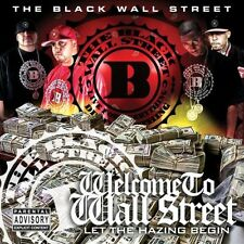 Black Wall Street - Welcome to Wall Street: Let the Hazing Begin [New CD]