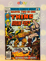 Marvel Two-In-One #25 (9.2-9.4) NM Iron Fist & Thing 1977 Bronze Age Key Issue