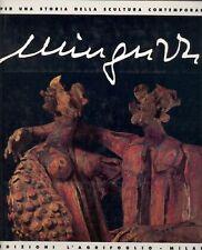 MINGUZZI Luciano, Minguzzi al Castello Sforzesco. Sculture e disegni