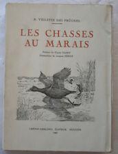 Les Chasses au Marais Villatte Des Prugnes J Pénot éd Crépin-Leblond 1947 n° 213