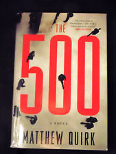 The 500: A Novel by Matthew Quirk Fiction Literature 2012 Adventure Political