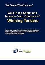 Walk in My Shoes and Increase Your Chances of Winning Tenders by Think Lean...
