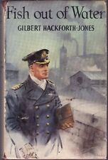 Fish Out of Water by Gilbert Hackforth-Jones First Edition (Hardback, 1954)